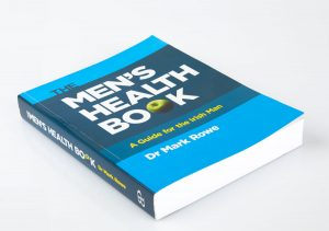 Men's health book by Dr. Mark Rowe